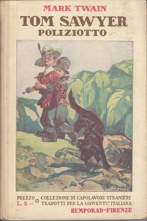 Tom Sawyer poliziotto e altre novelle