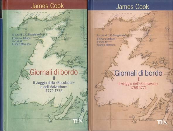 Giornali di bordo. Volume primo. Il viaggio dell'Endeavour. 1768-1771. Volume secondo. Il viaggio della Resolution e dell'Adventure. 1772-1775