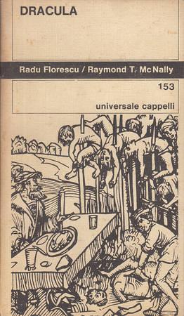 Dracula. Biografia del principe rumeno Vlad l'Impalatore 1431-1476