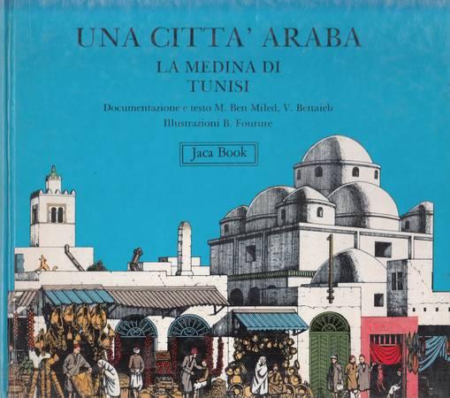 Una città araba. La medina di Tunisi