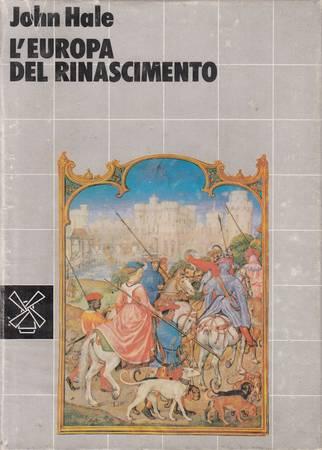 L'Europa del Rinascimento 1480-1520