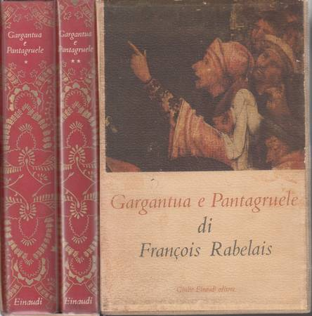 Gargantua e Pantagruele. Volume primo e secondo