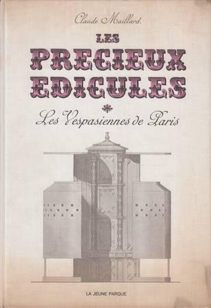 Les Vespasiennes de Paris ou les Précieuses Edicules
