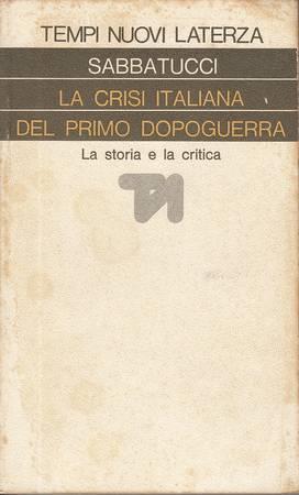 La crisi italiana del primo dopoguerra. La storia e la critica