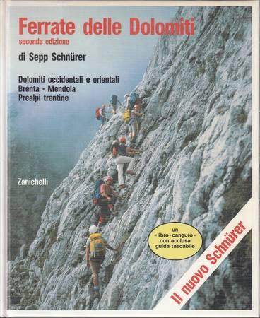 Ferrate delle Dolomiti. Dolomiti occidentali e orientali, Brenta - Mendola, Prealpi trentine [Attenzione: manca la guida tascabile acclusa]
