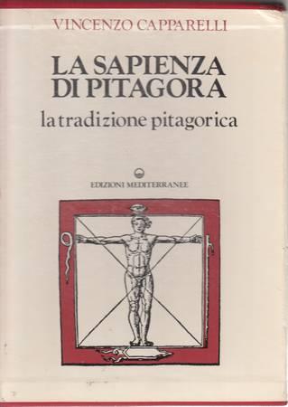 La sapienza di Pitagora. Volume primo e secondo. La sapienza prepitagorica
