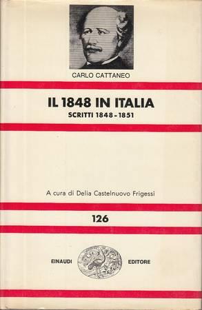 Opere scelte. III. Scritti 1858-1851. Il 1848 in Italia