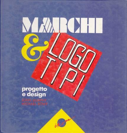 Marchi e logotipi. Progetto e design