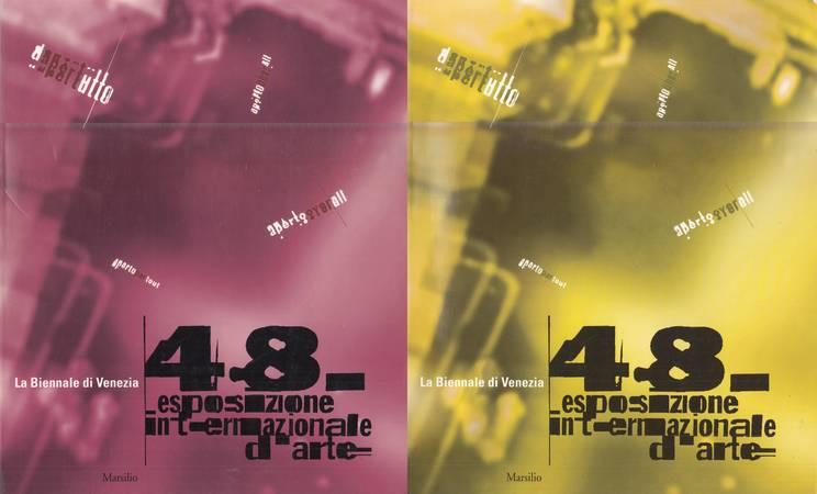 La Biennale di Venezia. 48a Esposizione Internazionale d'Arte. dAPERTutto - APERTO over ALL - APERTO par TOUT - APERTO uber ALL. Volume primo e secondo