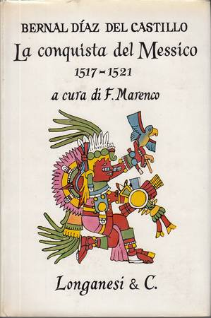 La conquista del Messico. 1517-1521