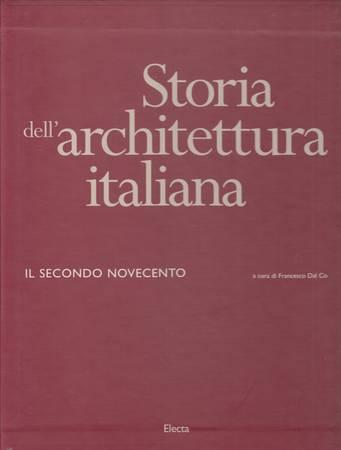 Storia dell'architettura italiana. Il secondo Novecento