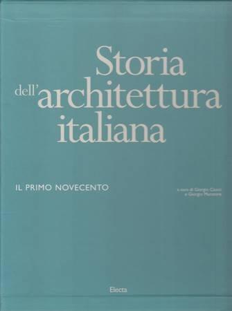 Storia dell'architettura italiana. Il primo Novecento