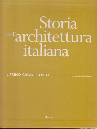 Storia dell'architettura italiana. Il primo Cinquecento