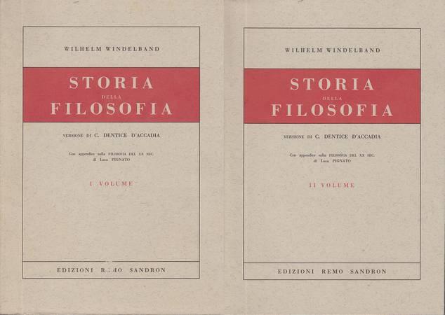 Storia della filosofia. Volume primo e secondo